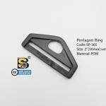 """ห้าเหลี่ยม 2"""" รู (แข็ง)/ Pentagon Ring 2"""""""