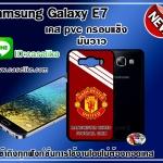 Man U. Samsung Galaxy E7 case pvc
