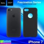 เคส iPhone 7 Hoco Fascination Series ราคา 85 บาท ปกติ 255 บาท