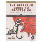 หนังสือ The SparkFun Guide to Processing (232 หน้า)