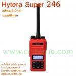 HYTERA Super246 เครื่องแดง มี ปท.ระบบดิจิตอล