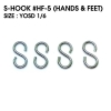 S-HOOK : HF-5 (HANDS & FEET) size YOSD1/6