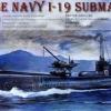 73506 JAPANNESE NAVY I-19 SUBMARINE 1/350