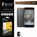Focus ฟิล์มกระจกนิรภัย Wiko Ufeel Prime 2016 กันรอยนิ้วมือติดเองได้ง่ายๆ