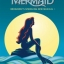 หนังสือโน้ตเปียโน The Little Mermaid Broadway's Sparkling New Musical thumbnail 1