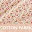 ผ้าคอตต้อนเกาหลี ลาย JUNI FLOWER IVORY ผ้าฝ้าย 100% ตัดขายขนาดผ้าเริ่ม 1/4 (45x56.5 cm) thumbnail 8